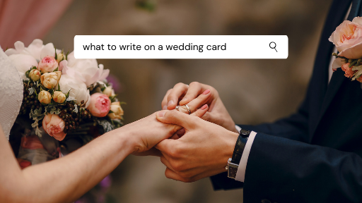 What to write on a wedding card.