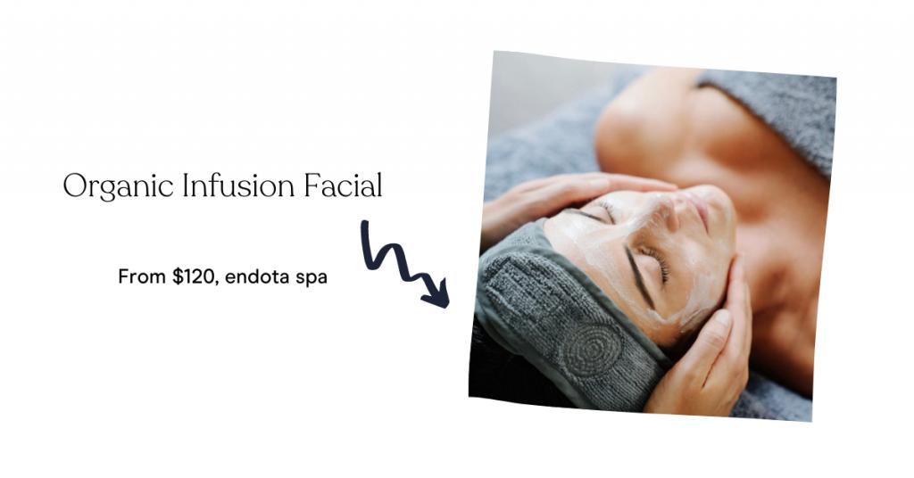Organic Infusion Facial